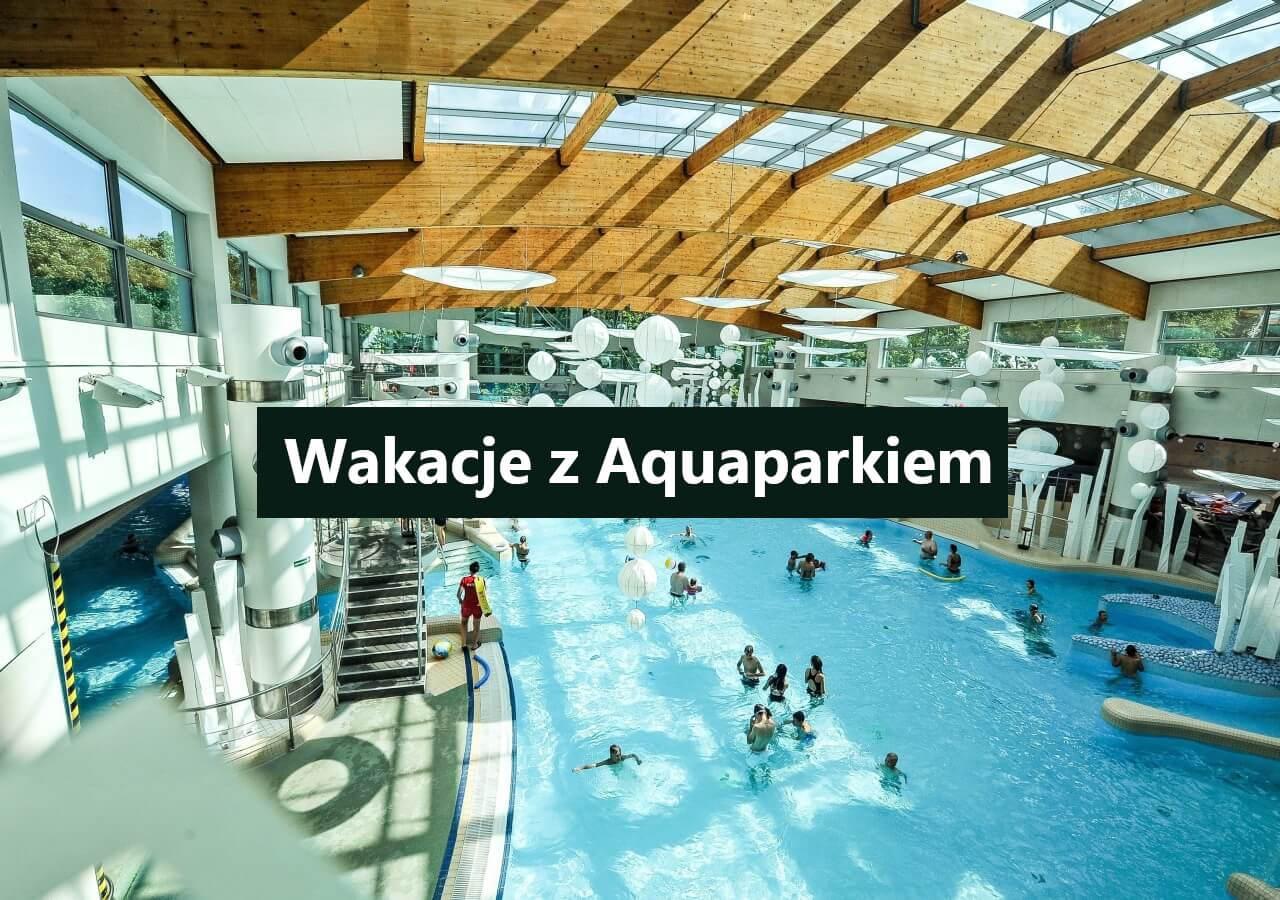 Wakacje z aquaparkiem